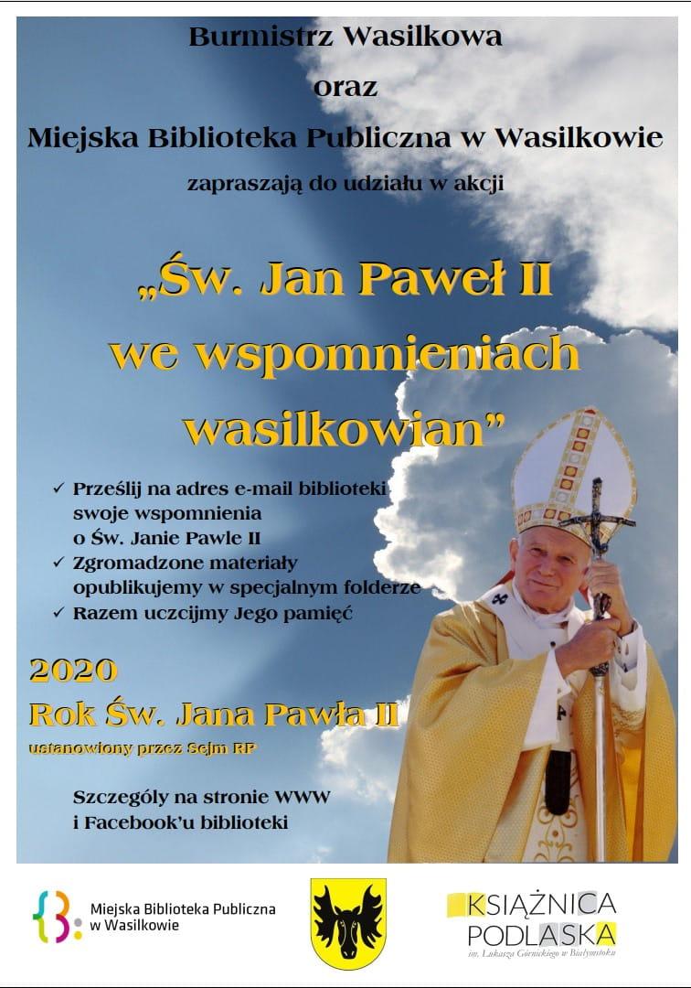 plakat jan paweł II we wspomnieniach wasilkowian