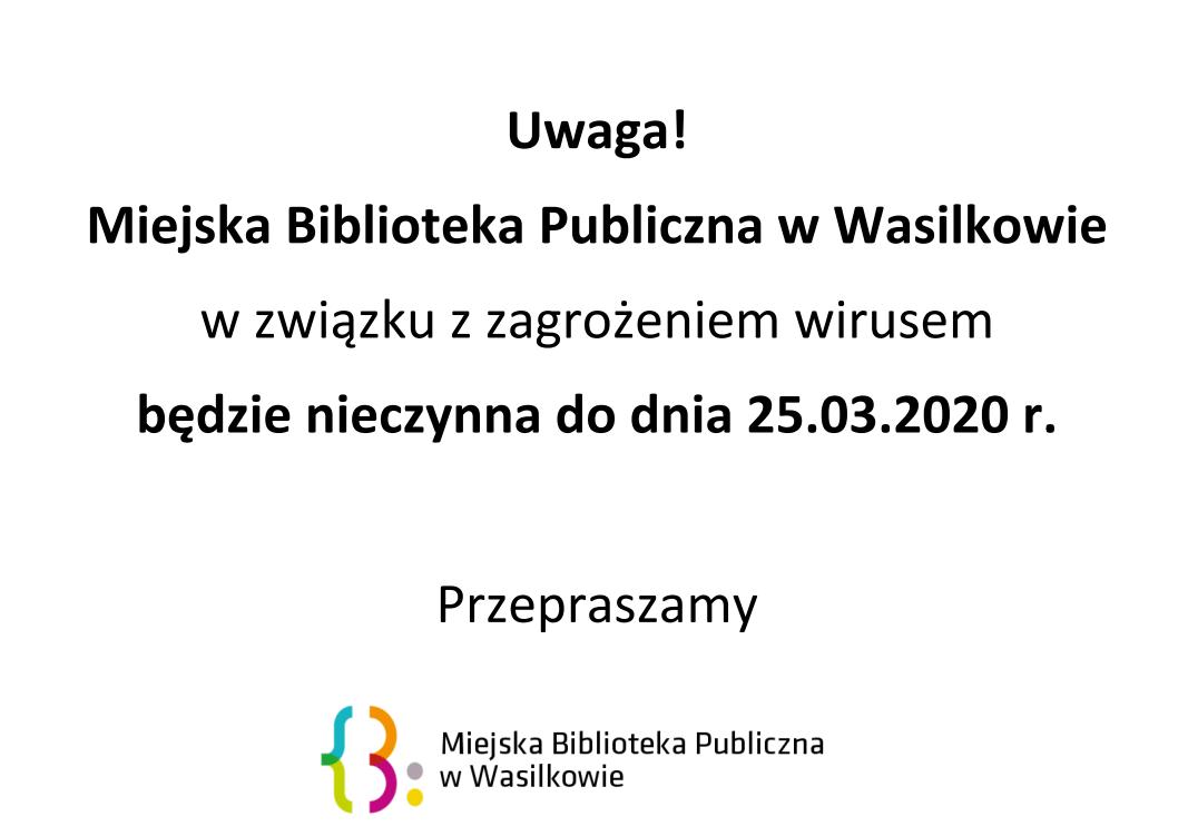 Biblioteka nieczynna do 25 marca
