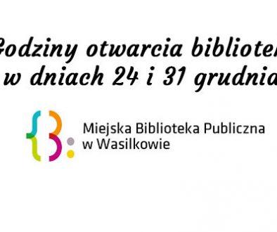 godziny otwarcia biblioteki w dniach 24 i 31 grudnia