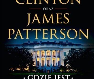 Bill Clinton, James Patterson Gdzie jest prezydent