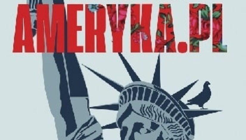 """Dorota Malesa """"Ameryka.pl: opowieści o Polakach w USA"""""""