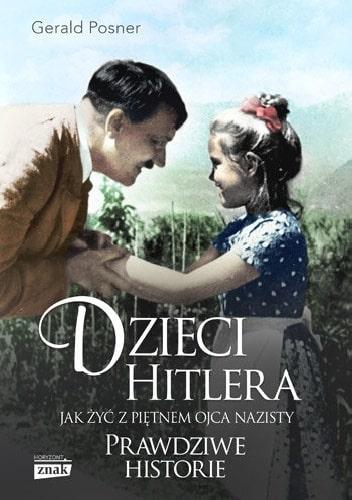 """Gerald Posner """"Dzieci Hitlera"""""""