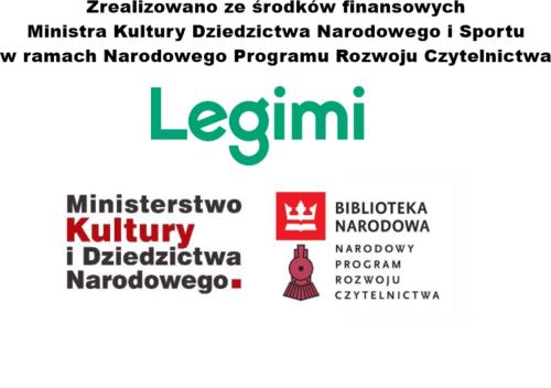 Na zdjęciu logosy Ministerstwa Kultury Dziedzictwa Narodowego i Sportu, Biblioteki Narodowej, Narodowego Programu Rozwoju Czytelnictwa i Legimi