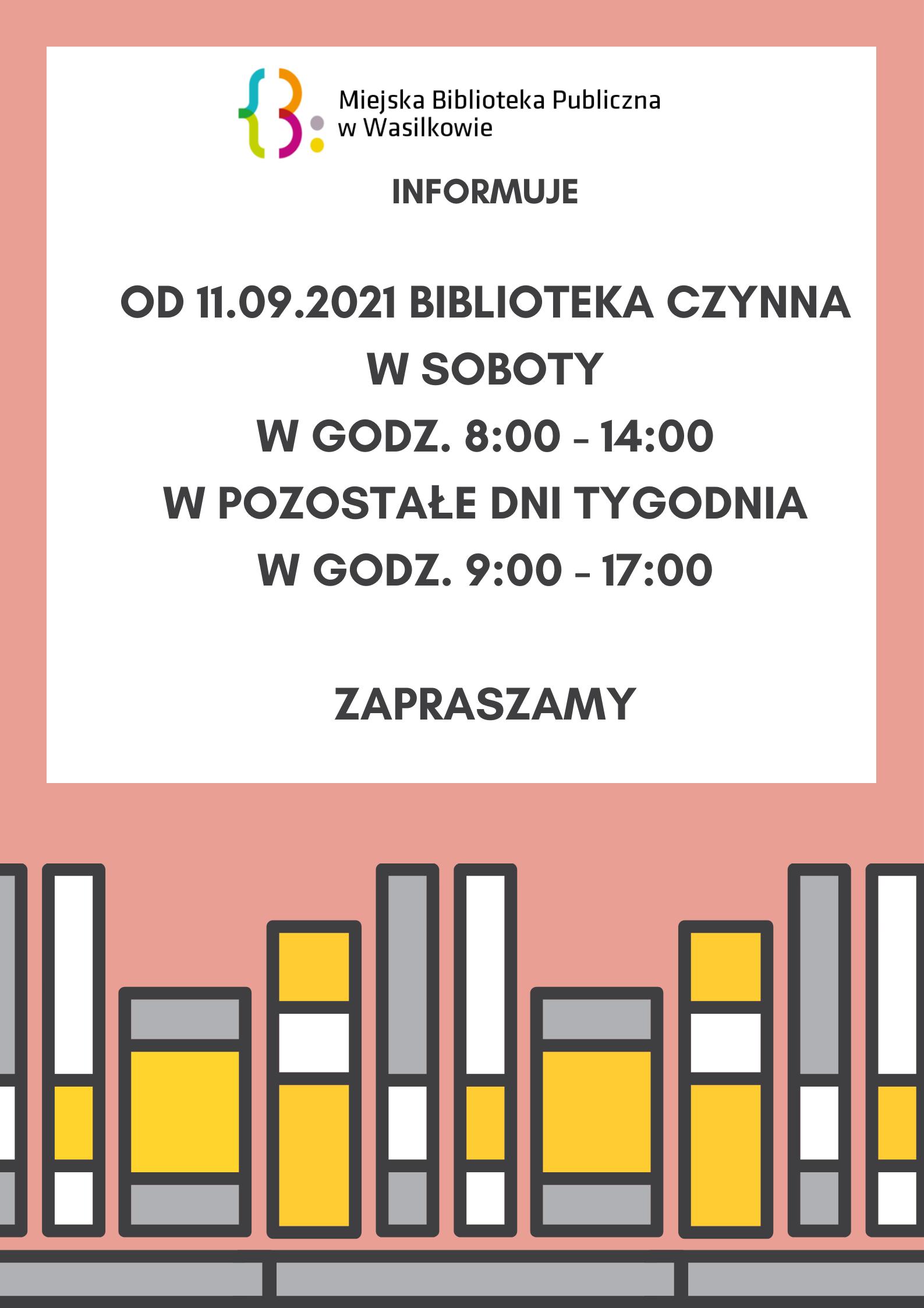 Plakat onformujący o otwarciu biblioteki w soboty od 11 września w godzinach od 8:00 do 14:00